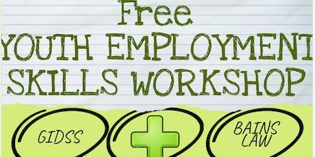 FREE YOUTH EMPLOYMENT SKILLS WORKSHOP  tickets