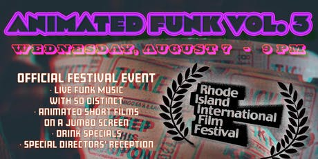 Animated Funk Vol. 3 - Official RI International Film Festival Event tickets