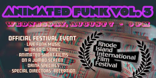 Animated Funk Vol. 3 - Official RI International Film Festival Event