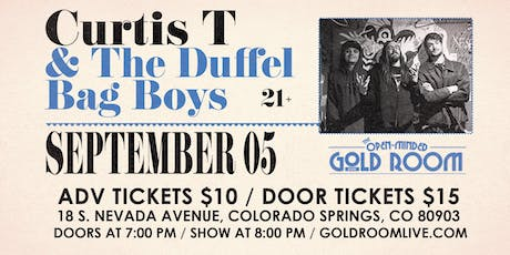 Curtis T and The Duffel Bag Boys tickets
