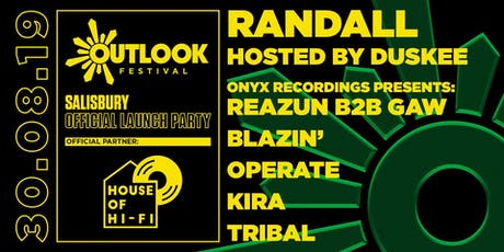 House of Hi-Fi presents: Outlook Launch Party Salisbury 2019 tickets