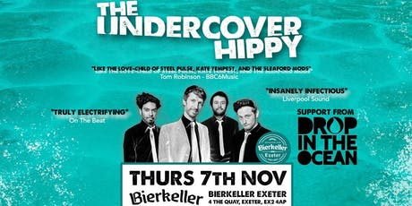 The Under Cover Hippy support from Drop In The Ocean  tickets