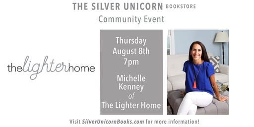 Community Event: Michelle Kenney of The Lighter Home