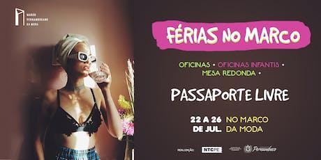 FÉRIAS NO MARCO [Passaporte Livre] ingressos