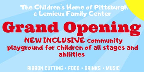 The Children's Home Playground Grand Opening tickets