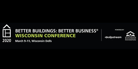 2020 Better Buildings: Better Business Wisconsin Conference tickets