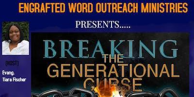 Breaking The Generational Curses