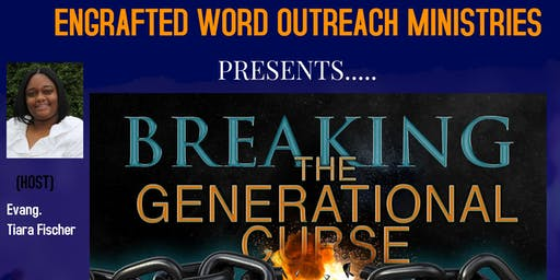 Breaking The Generational Curses