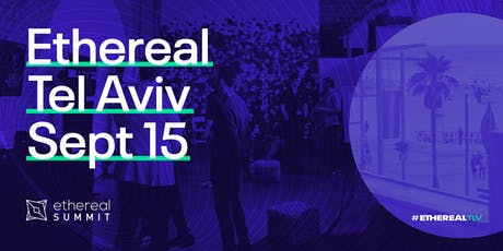Ethereal Summit Tel Aviv tickets