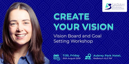 Create Your Vision: Goal Setting and Vision Board Workshop