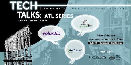 Tech Talks: ATL Series - The Future of Travel tickets