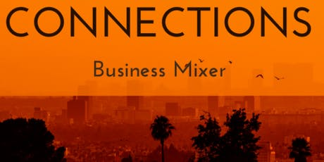 """""""Connections"""" Business & Tech Mixer tickets"""