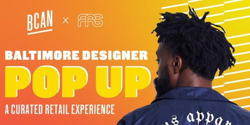 BCAN x FRS Baltimore Designer Pop Up