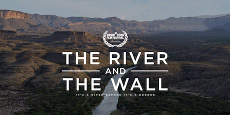 Films Across Borders: The River and the Wall tickets