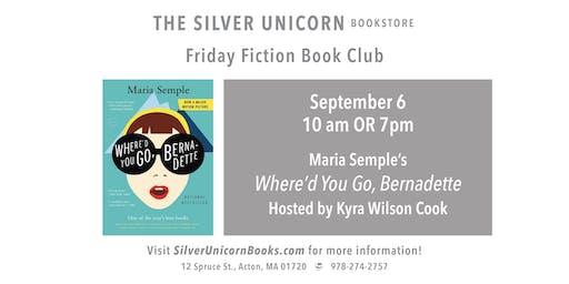 Friday Fiction Book Club: Where'd You Go, Bernadette