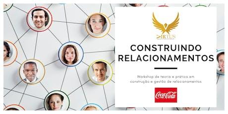 Workshop Construindo Relacionamentos ingressos