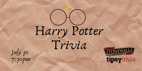 Harry Potter Trivia - July 30,7:30pm - Stonewalls Hamilton tickets