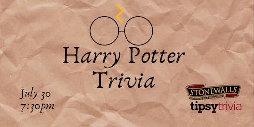 Harry Potter Trivia - July 30,7:30pm - Stonewalls Hamilton