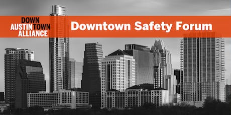 Downtown Safety Forum tickets