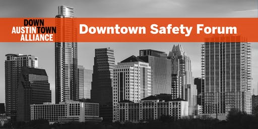 Downtown Safety Forum