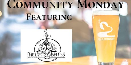 Community Monday with Hel'z Belles tickets
