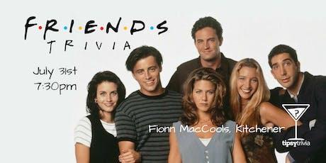 Friends Trivia - July 31, 7:30pm - Fionn MacCool's tickets
