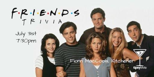 Friends Trivia - July 31, 7:30pm - Fionn MacCool's