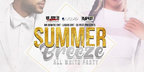 Summer Breeze ALL White Party  tickets