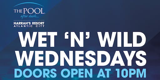 Wet 'N' Wild Wednesday with DJ Jay Roy at The Pool After Dark - FREE GUESTLIST