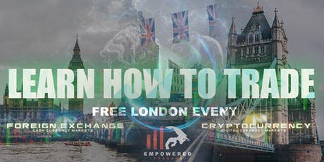 Learn To Trade Forex. FREE EVENT tickets