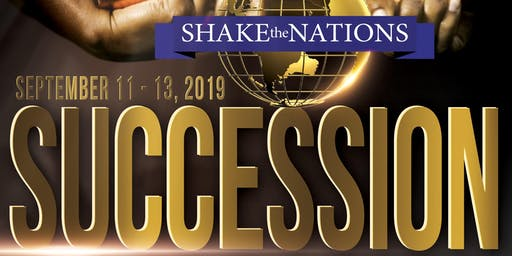Shake the Nations 2019: Succession: Passing It On