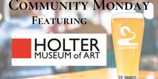 Community Monday with Holter Museum of Art