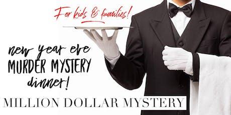 NYE Murder Mystery Dinner FOR KIDS! tickets