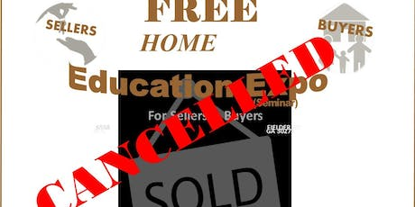 Free Home Education Expo For Sellers & Buyers - CANCELLED tickets