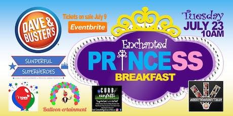 Dave & Buster's Enchanted Prince & Princess Breakfast - Tulsa tickets