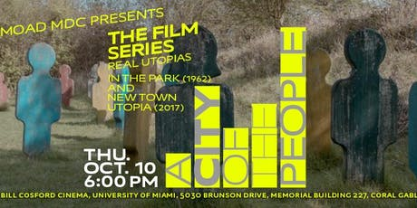 REAL UTOPIAS: New Town Utopia (2017), 80 min. / In the Park (1962),14 min. tickets