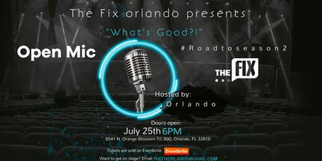 The Fix Orlando Presents: FIX THE MIC! Open Mic Night tickets