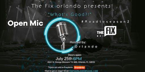 The Fix Orlando Presents: FIX THE MIC! Open Mic Night