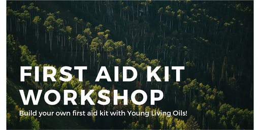 First Aid Kit Workshop
