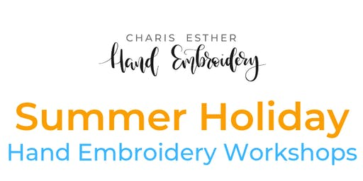 Summer Holiday Hand Embroidery Workshops