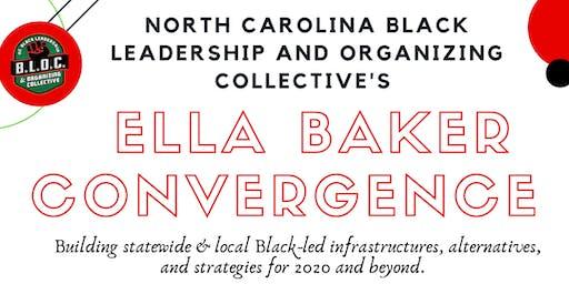NC BLOC's  Ella Baker Convergence