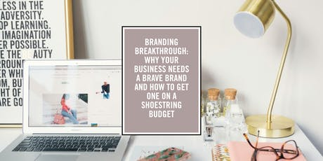 District Bliss | Branding Breakthrough with Backbone Creative (ONLINE) tickets