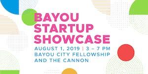 Sixth Annual Bayou Startup Showcase