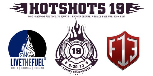 Hotshots 19 7th Annual Memorial Workout