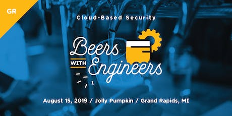 Beers with Engineers: Cloud-Based Security- GR tickets