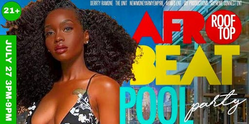 ROOFTOP AFRO BEAT POOL PARTY