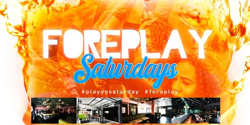 ForePlay Saturdays | DayParty | Bar Stellar