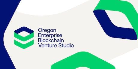 Oregon Enterprise Blockchain Venture Studio: Meet & Greet Event tickets