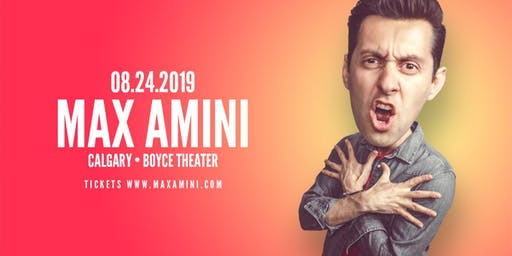 Max Amini Live in Calgary - Authentically Absurd Tour