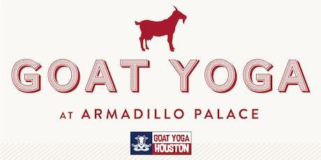 Goat Yoga Houston & Goode Co. Armadillo Palace tickets